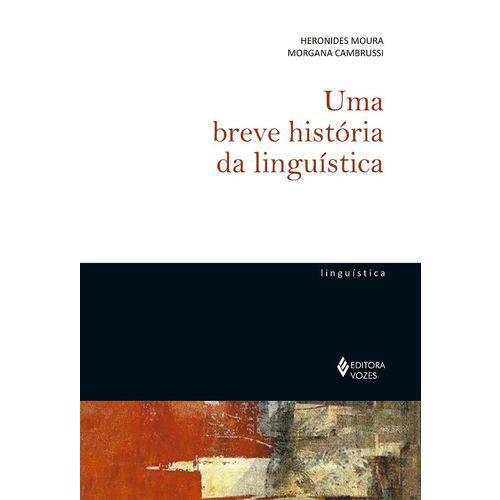 Uma Breve História da Linguística