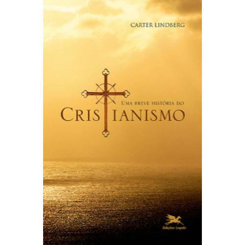 Uma Breve História do Cristianismo