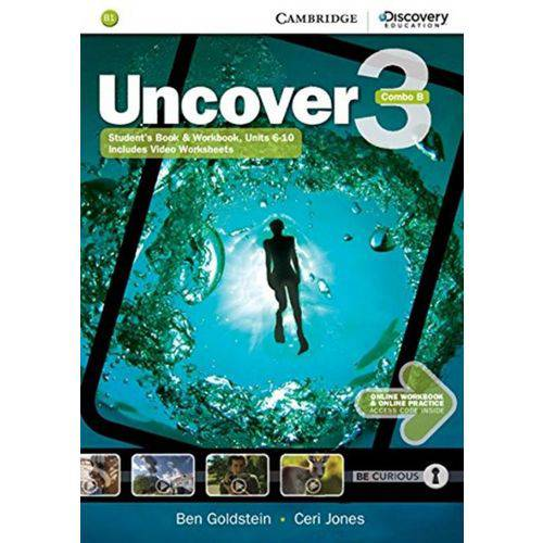 Uncover 3b Combo Sb With Online Wb And Online Practice - 1st Ed