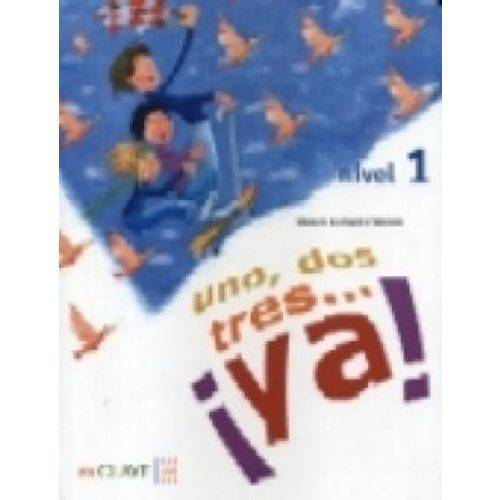 ¡uno, Dos, Tres... Ya! 1 - Libro Del Alumno - Enclave