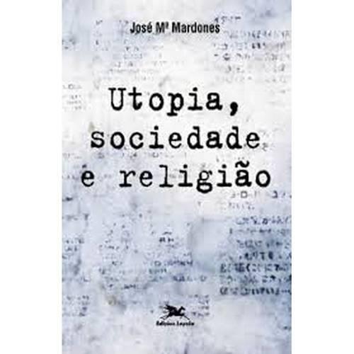 Utopia, Sociedade e Religião