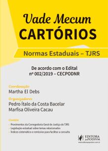 Vade Mecum Cartórios - Normas Estaduais - TJRS (2019)