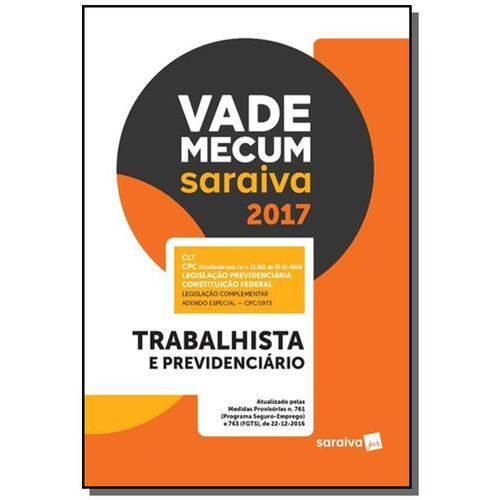 Vade Mecum Saraiva 2017: Trabalhista e Previdencia