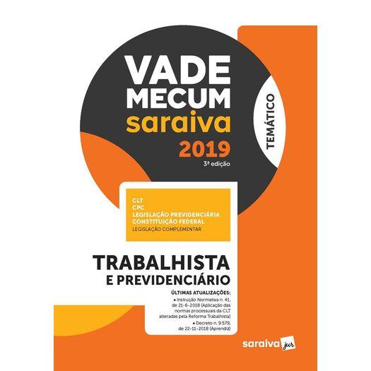 Vade Mecum Saraiva 2019 - Trabalhista e Previdenciario - Saraiva