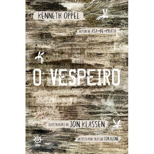 Vespeiro, o - Galera