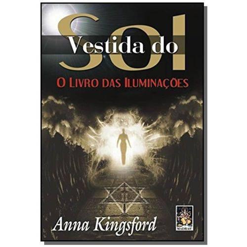 Vestida do Sol: Livro das Iluminacoes, o