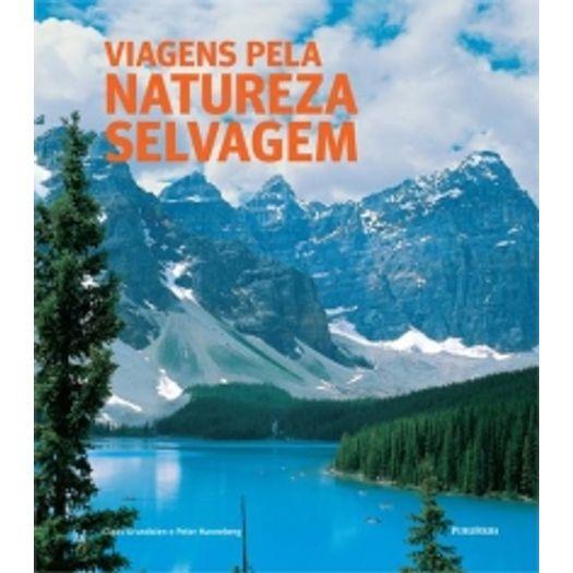 Viagens Pela Natureza Selvagem - Publifolha