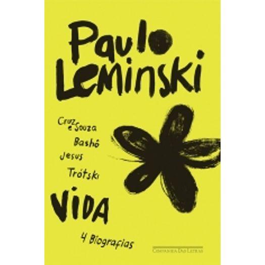Vida - Cruz e Sousa Basho Jesus e Trotski - Cia das Letras