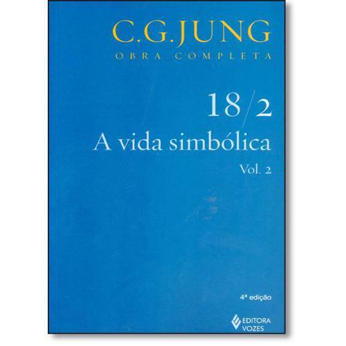 Vida Simbólica, a - Vol.18 / 2 - Coleção Obras Completas