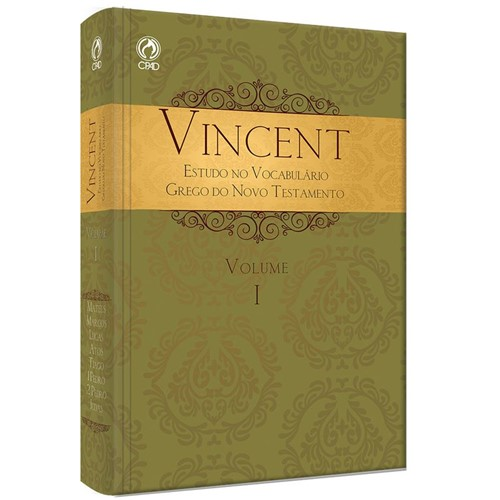 Vincent - Estudo no Vocabulário Grego do Novo Testamento Vol.I