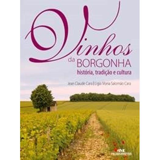 Vinhos da Borgonha - Melhoramentos