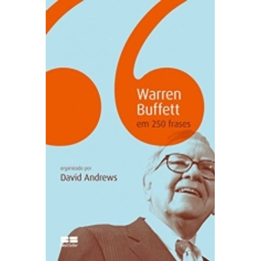 Warren Buffett em 250 Frases - Best Seller