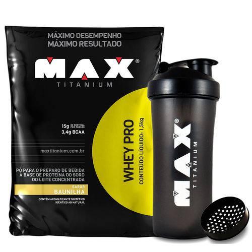 WHEY PRO Refil (1,5kg) Baunilha + Coqueteleira Max Titanium