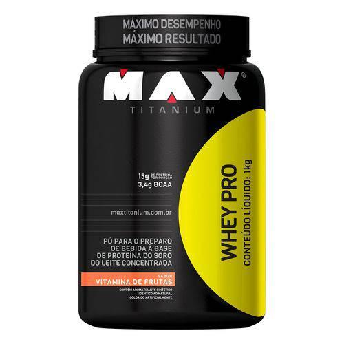 Whey Protein Concentrado WHEY PRO - Max Titanium - 1000grs - Vitamina de Frutas