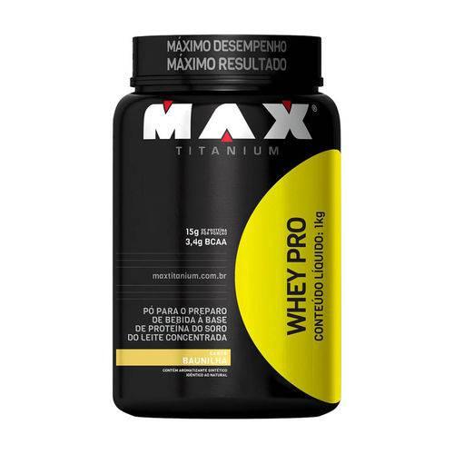 Whey Protein Pro 1kg Baunilha - Max Titanium