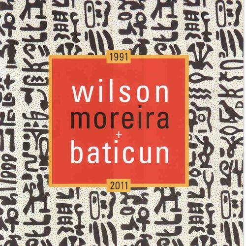 Wilson Moreira + Baticun