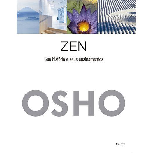 Zen - Suas Historias e Seus Ensinamentos - Cultrix
