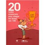 20 Licoes Essenciais para Chegar - Saraiva