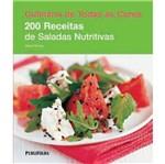 200 Receitas de Saladas Nutritivas - Publifolha