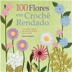 100 Flores em Croche Rendado - Ambientes e Costumes