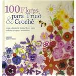 100 Flores para Trico e Croche - Ambientes e Costumes