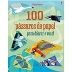 100 Passaros de Papel para Dobrar e Voar