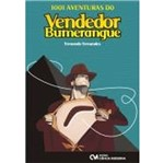1001 Aventuras do Vendedor Bumerangue