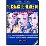 15 Cenas de Filmes de Sucesso - Vol. 3