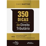 350 Dicas de Direito Tributario - Foco
