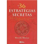 36 Estrategias Secretas, as