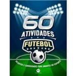 60 Atividades: Desafios e Curiosidades para Amantes do Esporte