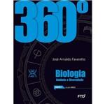 360 Biologia - Unidade e Diversidade - Ftd
