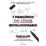 7 Principios do Lider Revolucionario - Universo dos Livros