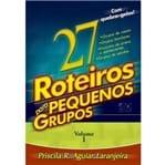 27 Roteiros para Pequenos Grupos Volume 1