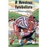 A Avestruz Futebolista