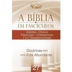 A Bíblia em Fascículos - Gálatas - Efésios e Outros - Vol. 27