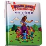 A Bíblia para Principiantes para Crianças Até 3 Anos