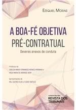 A Boa-Fé Objetiva Pré-Contratual