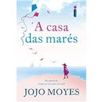 A Casa das Marés - 1ª Ed.