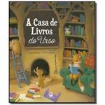A Casa de Livros do Urso - Colecao Historias Emoci