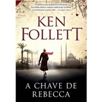 A Chave de Rebecca - 1ª Ed.
