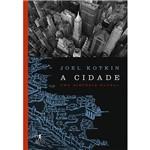 A Cidade: uma História Global