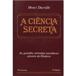 A Ciência Secreta Vol. Iv