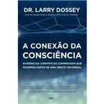 A Conexão da Consciência