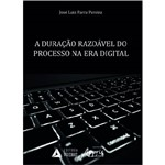 A Duração Razoável do Processo na Era Digital