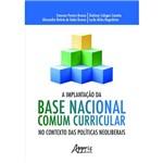 A Implantação da Base Nacional Comum Curricular no Contexto das Políticas Neoliberais