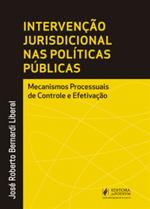 A Intervenção Jurisdicional Nas Políticas Públicas: Mecanismos Processuais de Controle e Efetivação (2018)