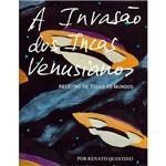 A INVASÃO DOS INCAS VENUSIANOS 1ª Ed