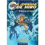 A Jornada de Hiro - o Retorno de Fujita 1ª Ed.