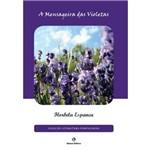 A Mensageira das Violetas